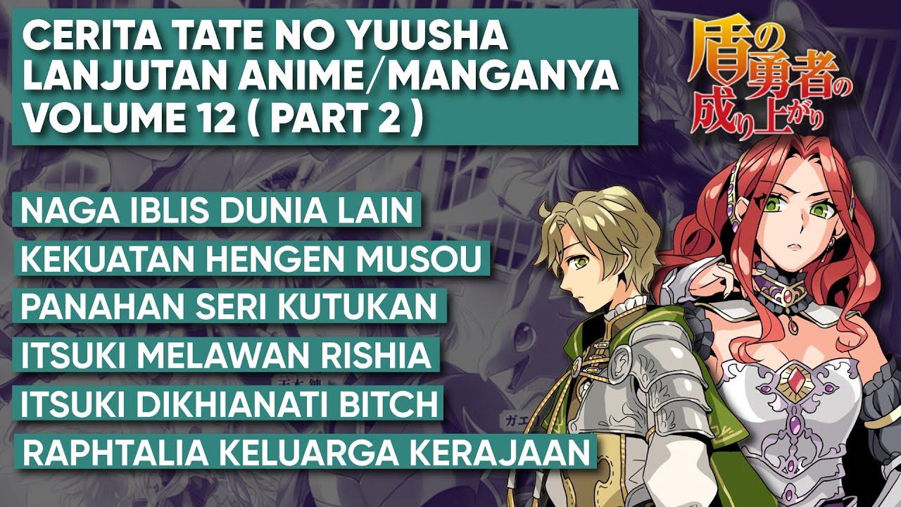 Pembahasan Tate No Yuusha  ( Lanjutan Anime Part 14 )