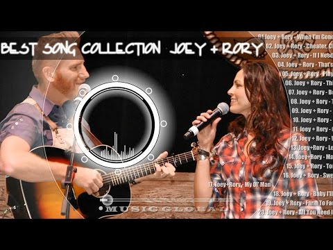 Top Songs Of All Time Full Songs  Best Songs Collection Of Joey + Rory