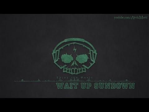 Wait Up Sundown by Martin Carlberg - [Indie Pop Music]