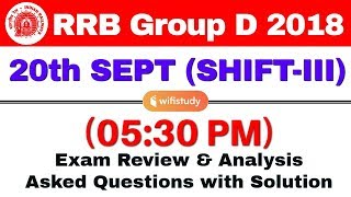 RRB Group D (20 Sept 2018, Shift-III) Exam Analysis & Asked Questions