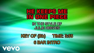Watch Julie Reeves He Keeps Me In One Piece video