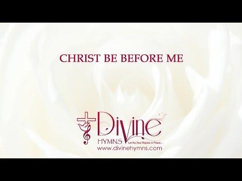 Christ Be Before Me Song Lyrics Video