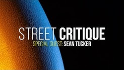 STREET CRITIQUE #13 : Warm & Cold feat. Sean Tucker