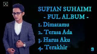 Download lagu Sufian Suhaimi Full Album