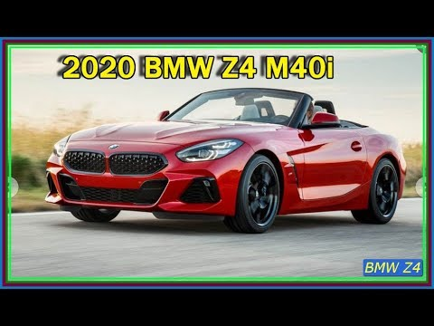 BMW Z4 M40i -  New 2020 BMW Z4 M40i Roadster Video Review
