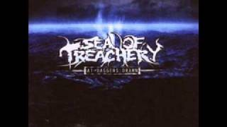 Watch Sea Of Treachery An Endless Cycle Of Torture video