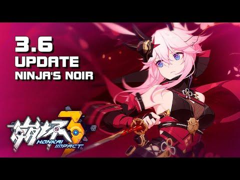 Honkai Impact 3 - 3.6 Update - Ninja's Noir - PC Version - F2P - Mobile & PC - CN