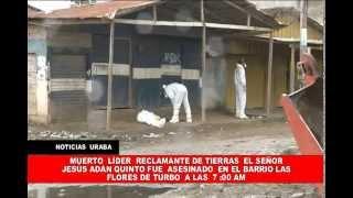 muerto  líder  de restitución  Adan Quinto  en Turbo Antioquia