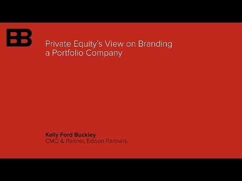Private Equity's View on Branding a Portfolio Company