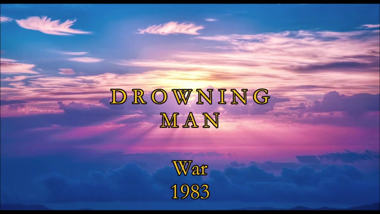 U2 - Drowning Man (lyrics)