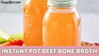 How to Make Instant Pot Beef Bone Broth
