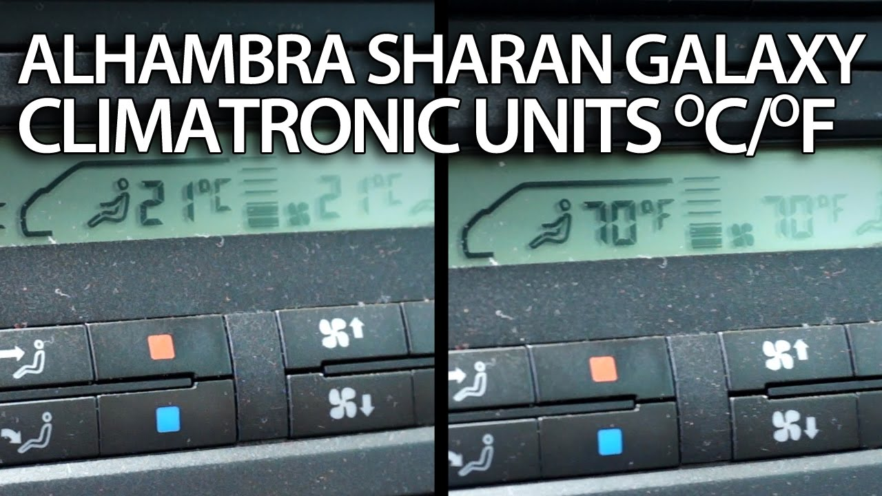 How To Change Temperature Units Sharan Galaxy Alhambra