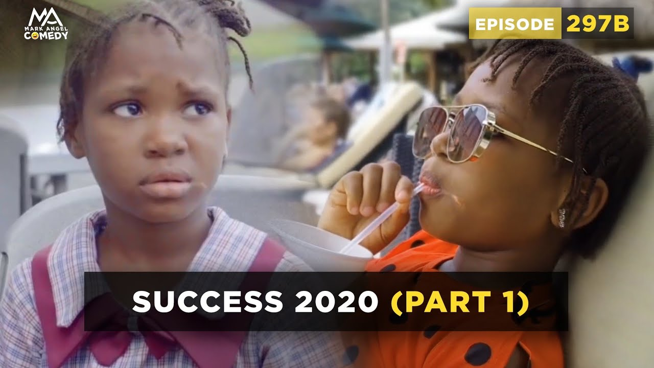 Success 2020 (Mark Angel Comedy)