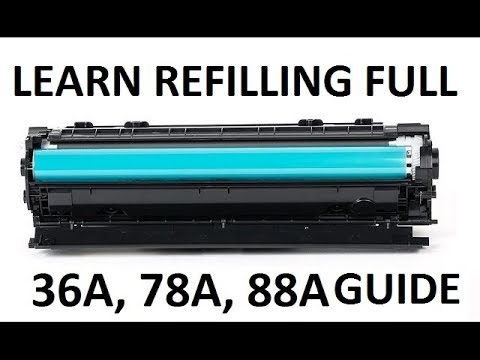 How to refill laser printer HP cartridges HP 36A, 78A, 88A i