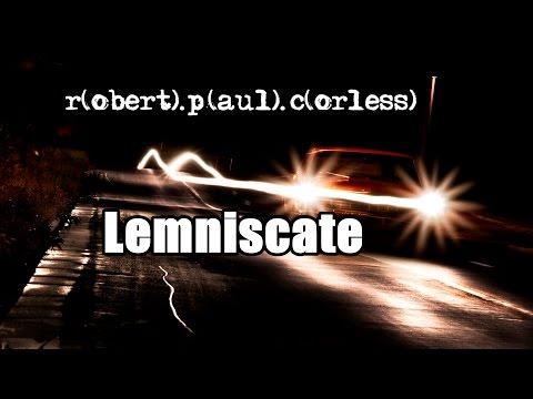 Robert Paul Corless - Lemniscate (Single Mix)