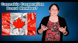 Would You Sit on the Board of a Cannabis Corporation?