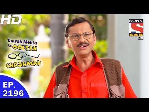 Taarak Mehta Ka Ooltah Chashmah - तारक मेहता - Ep 2196 - 8th May, 2017