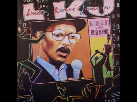 Linton Kwesi Johnson In Concert With The Dub Band (LKJ Records 1985) FULL 2LP