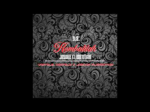 WBR'3LS X MEIC'3LS - Kembalilah Ft. Joshua Florentino (Official Audio)
