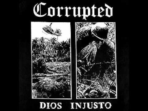 CORRUPTED - Dios Unjusto 7''