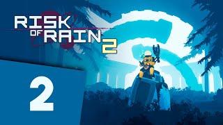 RISK OF RAIN 2 | Capítulo 2 | Es un VICIO! Vamos a por el segundo personaje!