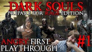 "Dark Souls 1: A Noobs First Playthrough ""The Rage Begins"" Episode 1"