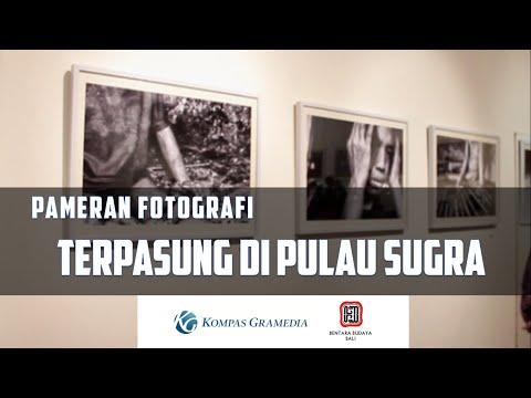 Pameran Fotografi TERPASUNG DI PULAU SURGA