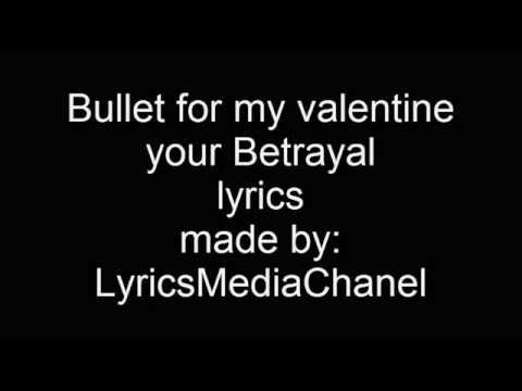 Bullet For My Valentine-Your Betrayal Lyrics