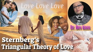 Learn Psychology While You Sleep - Sternberg Triangular Theory of Love