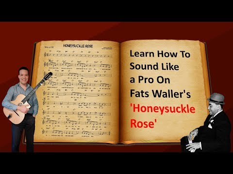 "Improvise on ""Honeysuckle Rose"" Like a Pro (The Ultimate Jazz Guitar Guide For Beginners - Episode 3"