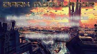Industrial Dance Revelation megamix 006 From DJ DARK MODULATOR