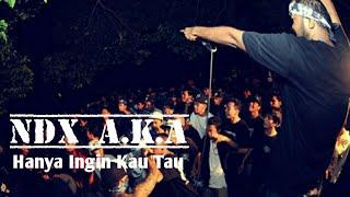 NDX A.K.A - Hanya Ingin Kau Tau (Trap Music)