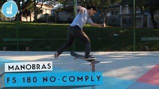 Como mandar FS 180 No-Comply | Sobreskate