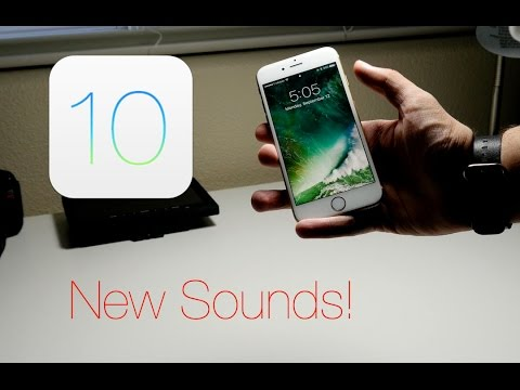 iOS 10's New Sounds! - YouTube