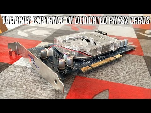 What Happened To Dedicated PhysX Cards?