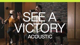 See A Victory | Acoustic | Elevation Worship