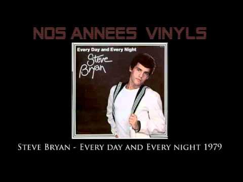 Steve Bryan - Every day and Every night 1979