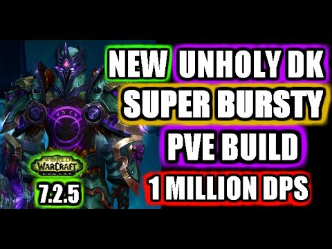 Unholy Dk 7 2 5 Pve Guide And Rotation This Build Is Nuts D Youtube