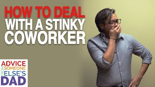 How To Deal With A Stinky Coworker