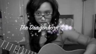 The Dragonborn Comes~ Skyrim (Vocal and Guitar Cover)