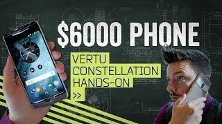 Vertu Constellation: The $6000 Phone