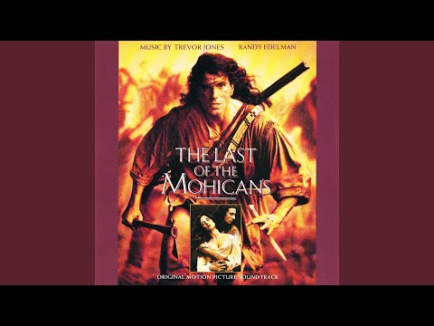 The Last Of The Mohicans (Original Motion Picture Soundtrack)
