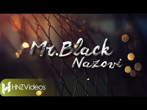 Mr.Black - Nazovi (Official Lyric Video)
