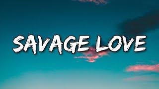 Jason Derulo - Savage Love (Clean Version & Lyrics) (prod. Jawsh 685)