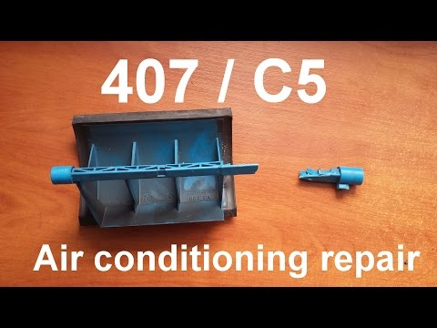 Peugeot 407 C5 – air conditioning repair flap mixer