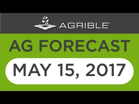 Morning Farm Report Ag Forecast - May 15, 2017