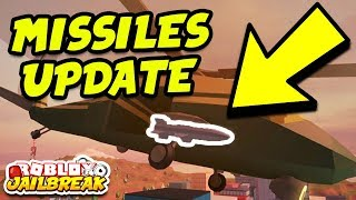 Roblox Jailbreak MISSILES UPDATE CONFIRMED! (NEW Military Helicopter Missiles)