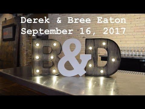 The Eaton's Wedding Video, September 16th 2017