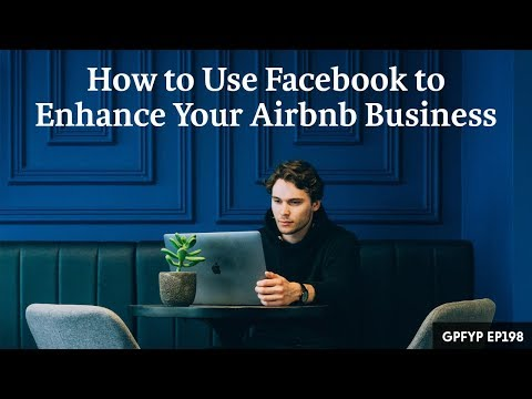 Airbnb Hosting EP 198: How to Use Facebook to Enhance Your Airbnb Business