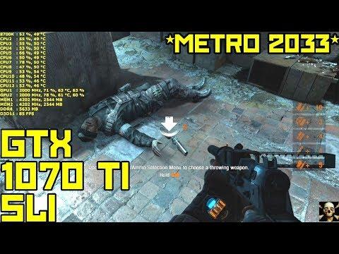 Metro 2033 GTX 1070 TI 4K UltraHD Very High Settings!! 8700K